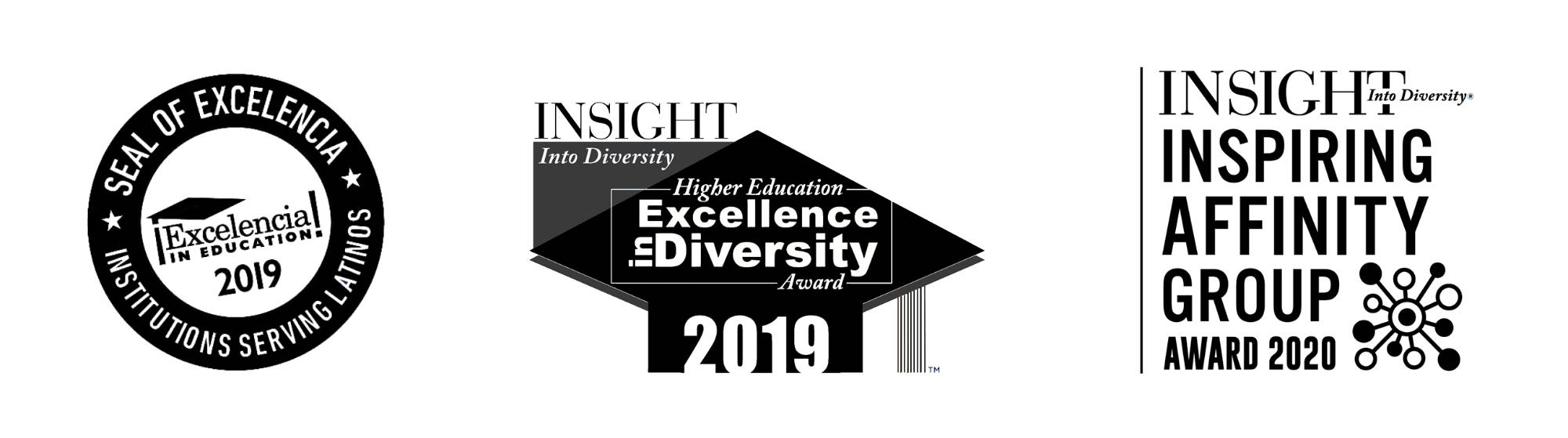 2019 Seal of Excelencia, 2019 Insight Into Diversity Higher Edcuation Excellence in Diversity Award, 2020 Insight Into Diversity Inspiring Affinity Group Award